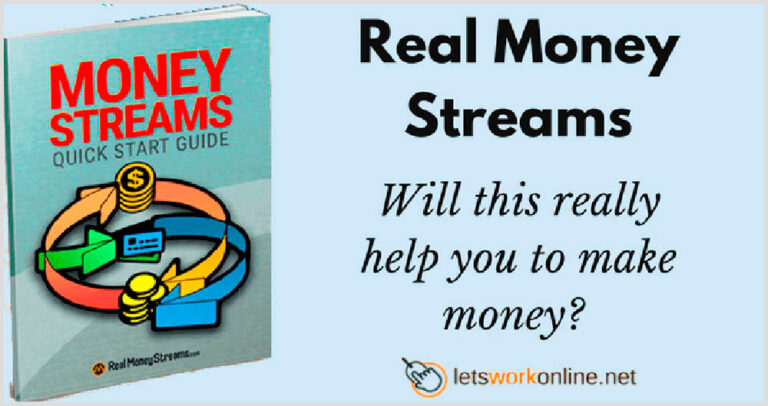 An Ultimate Real Money Streams Review: Easy Money or Waste of Time?